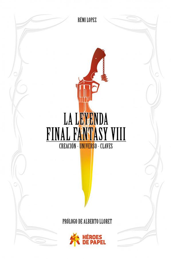 La Leyenda Final Fantasy VIII - Portada
