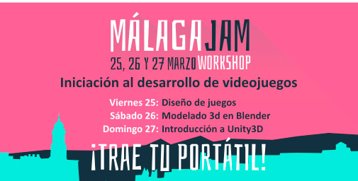 MálagaJam Workshop - marzo 2016